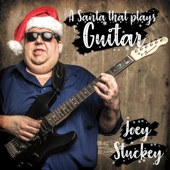 Joey Stuckey - Santa That Plays Guitar (Single Version)
