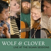 Wolf & Clover - After the Battle of Aughrim / Eleanor Plunkett (Live)