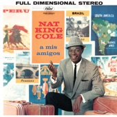 "Nat ""King"" Cole - Aquellos Ojos Verdes"