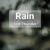 Thunderstorm and Rainstorm to Relax