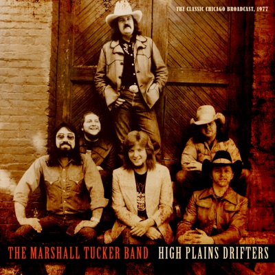 High Plains Drifters (Live 1977) - Marshall Tucker Band