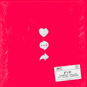 Cameron Dallas - FYP feat. Myles Parrish