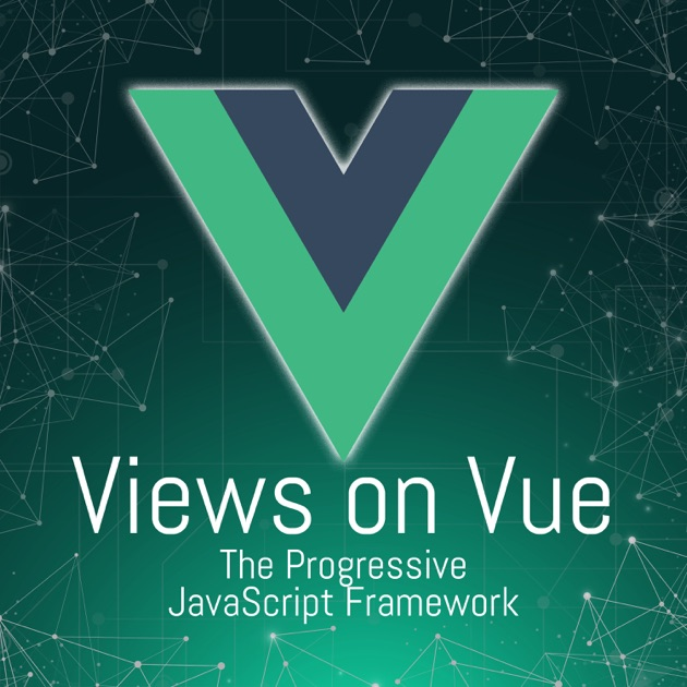 Views on Vue by Devchat tv on Apple Podcasts