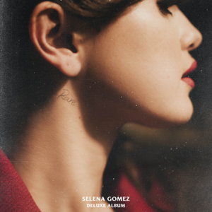 Selena Gomez - Rare (Deluxe)