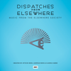 Atticus Ross, Leopold Ross & Claudia Sarne - Dispatches from Elsewhere (Music from The Elsewhere Society)