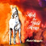 Rachel Harrington - If Wishes Were Horses