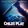 Child's Play - Official Soundtrack