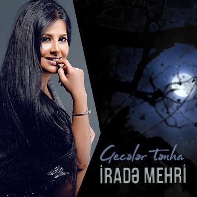 Geceler Tenha Irade Mehri Shazam