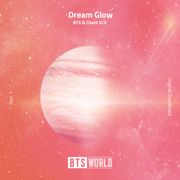 Dream Glow (BTS World Original Soundtrack) [Pt. 1] - BTS & Charli XCX - BTS & Charli XCX