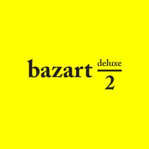 Bazart - 2 Deluxe