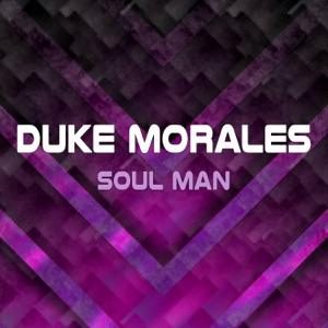 Duke Morales - Soul Man (Radio Edit)