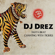 Jahta Beat: Chanting with Tigers - DJ Drez