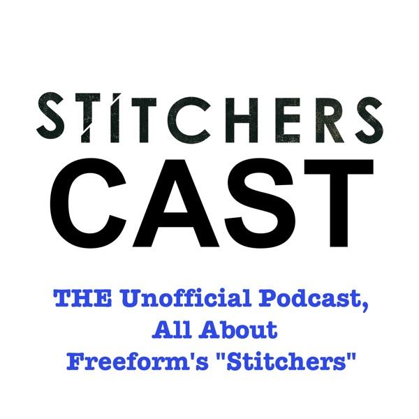 StitchersCast - A Fan Podcast about the Stitchers TV Show