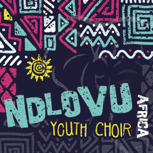 Ndlovu Youth Choir - Africa