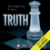 Aleatha Romig - Truth: Consequences, Book 2 (Unabridged)