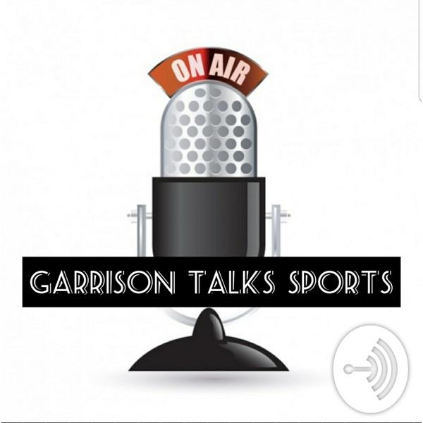Garrison Talks Sports