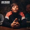 Louis Tomlinson - Don't Let It Break Your Heart (Single Edit) artwork