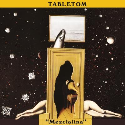 Mezclalina (Remasterizado) - Tabletom