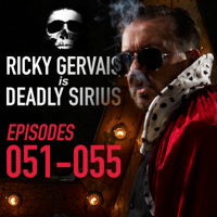 Ricky Gervais Is Deadly Sirius: Episodes 51-55 (Original Recording)