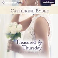 Catherine Bybee - Treasured by Thursday: Weekday Brides Series, Book 7 (Unabridged) artwork