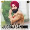 Hits of Jugraj Sandhu EP