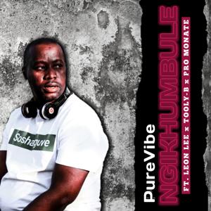 PureVibe - Ngikhumbule feat. Leon Lee, Tooly B & Pro Monate