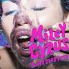 Miley Cyrus & Her Dead Petz, Miley Cyrus