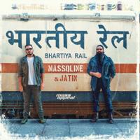MassQline & Jatin - Bhartiya Rail - Single