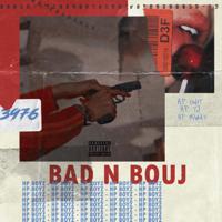 Bad N Bouj-Hp Boyz