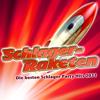 Schlager-Raketen - Die besten Schlager Party Hits 2011 - Various Artists