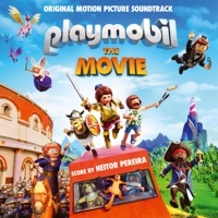 Playmobil: The Movie - Official Soundtrack