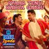 Pyaar Tenu Karda Gabru From Shubh Mangal Zyada Saavdhan - Romy, Tanishk Bagchi & Yo Yo Honey Singh mp3