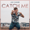 Jake Warner - Catch Me artwork
