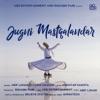 Jugni Mastqalandar feat Fozia Hassan Single
