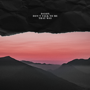 Dayon - I Don't Know You Anymore feat. Frigga