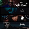Rewind (feat. Ironik, Truth & Designer Doubt) - Single, Ray J