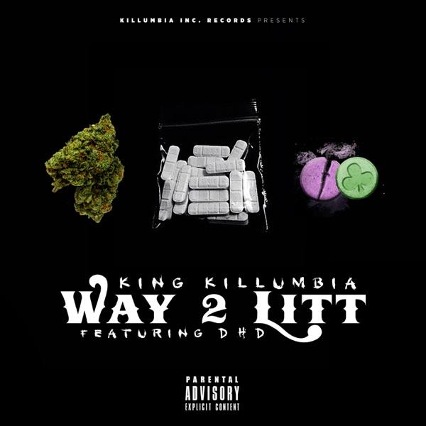 Way 2 Litt (feat. DHD) - Single