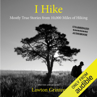 Lawton Grinter - I Hike (Unabridged) artwork