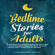 Kassandra White - Bedtime Stories for Adults: A Collection of Wonderful Grown-Up Short Tales That Bring About Deep Relaxation. Tired of Anxiety and in Need of Brain Healing? These Relaxing Stories Assist with Mindfulness for Sleep (Unabridged)