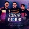 Jonas Esticado - Meu Coração Pegou Ar (feat. Matheus & Kauan) grafismos