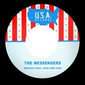 The Messengers - Hard Hard Year