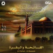 Al Fatihah & Al Baqarah - Sheikh Mishary Rashed Al Afasy - Sheikh Mishary Rashed Al Afasy