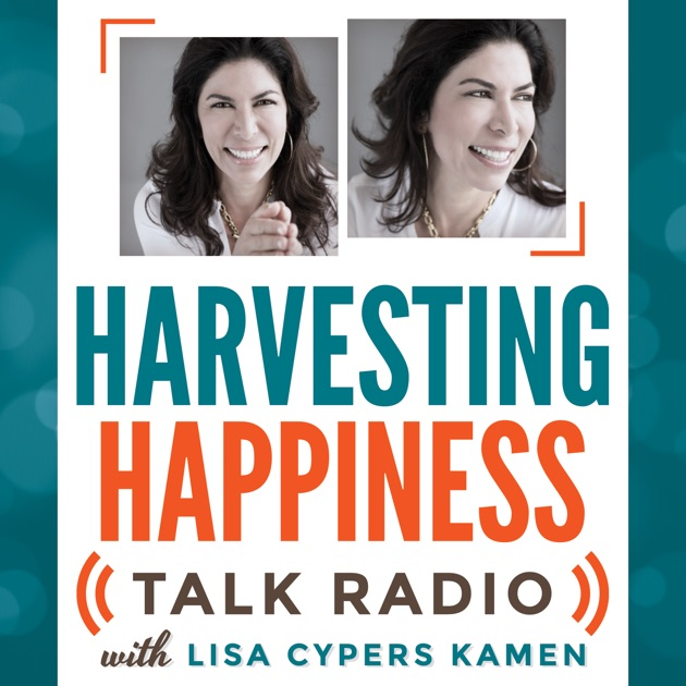 Harvesting Happiness Podcasts by Unknown on Apple Podcasts