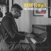Mark Fowler - The Piano Collection, Vol. 2 обложка