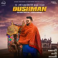 Dilpreet Dhillon - Dushman (feat. Gurlej Akhtar) - EP