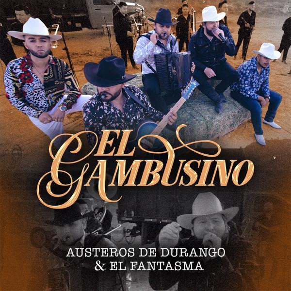 El Gambusino (feat. El Fantasma) [En Vivo] - Single
