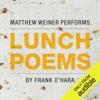 Frank O'Hara - Lunch Poems (Unabridged)  artwork