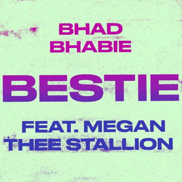 Bestie (feat. Megan Thee Stallion) - Single