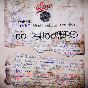 Future 100 Shooters (feat. Meek Mill & Doe Boy) music review