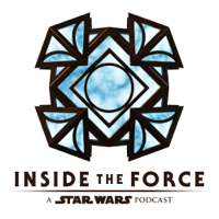 Inside The Force: A Star Wars Podcast podcast